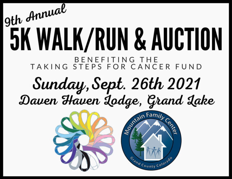 9th Annual 5k Walk/Run & Auction – Sunday, Sept. 26th at Daven Haven Lodge in Grand Lake